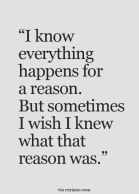 I know everything happens for a reason