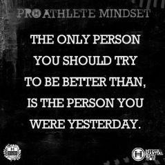The only person you should to be better than