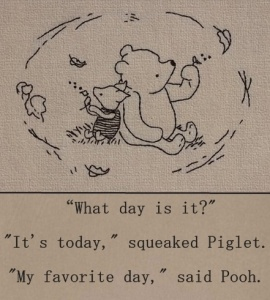 Pooh Piglet my favourite day