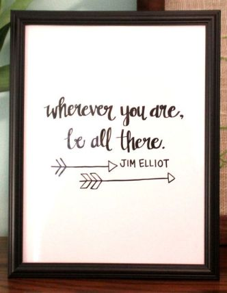 wherever you are be all there jim elliot